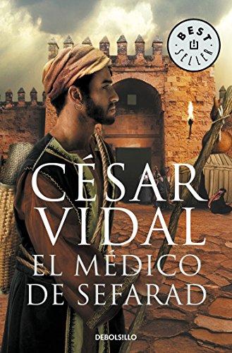 El médico de Sefarad de César Vidal