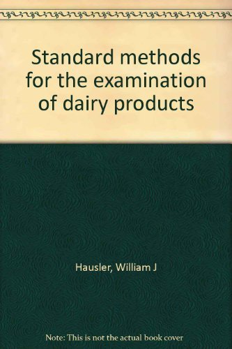 standard-methods-for-the-examination-of-dairy-products-hardcover-by-hausler