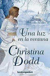 Una luz en la ventana par Christina Dodd