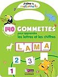 140 gommettes pour apprendre les lettres et les chiffres : Les animaux du zoo