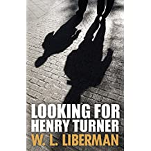 Looking for Henry Turner (English Edition)
