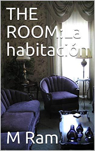 THE ROOM:La habitación (Spanish Edition)