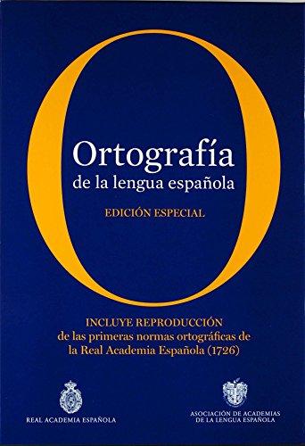 Ortografía de la lengua española. Edición coleccionista (NUEVAS OBRAS REAL ACADEMIA) por Real Academia Española