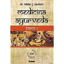 Medicina ayurveda: Tomo 1 (Spanish Edition)