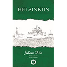Helsinkiin (Beginner - Finnish Easy Reading) (Finnish Edition)