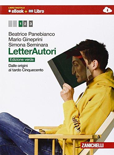 Letterautori. Ediz. verde. Per le Scuole superiori. Con e-book. Con espansione online: 1