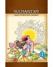 Sucharitam: Value Stories for Children - Part 1