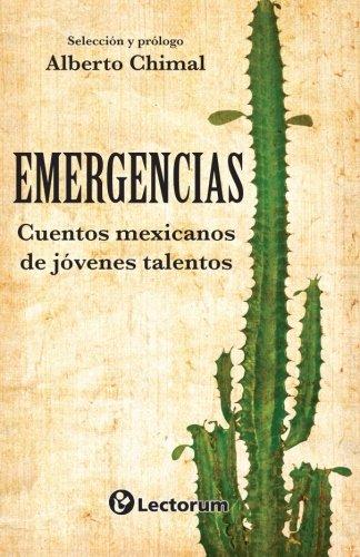 Emergencias: Cuentos mexicamos de jovenes talentos