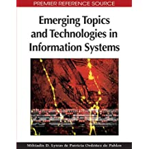 Emerging Topics and Technologies in Information Systems (Premier Reference Source)