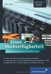 Linux Hochverfügbarkeit: Einsatzszenarien und Praxislösungen (Galileo Computing)