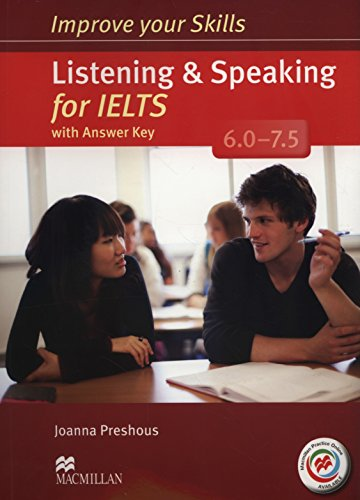 Improve Your Skills: Listening & Speaking for IELTS 6.0-7.5 Student's Book with key & MPO Pack (Improve Skills)