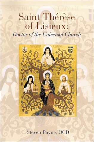 Saint Therese of Lisieux: Doctor of the Universal Church
