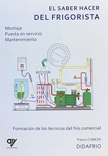 El saber hacer del frigorista por Francis Cabeza Martinez
