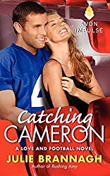 Catching Cameron: A Love and Football Novel by Julie Brannagh (2014-05-20)