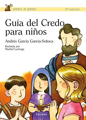 Guía del Credo para niños (Paso a paso) por Andrés García