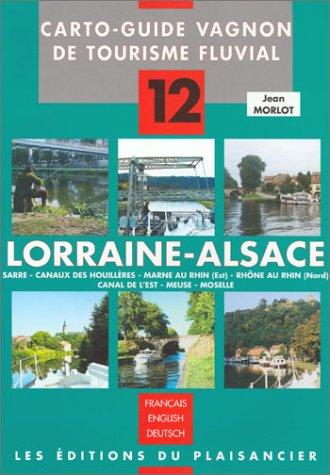 Carto-Guide Vagnon de tourisme fluvial (trilingue français, anglais, allemand), numéro 12 : Loraine-Alsace