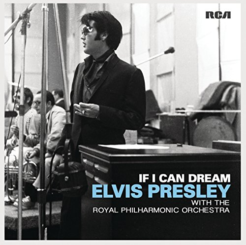 If I Can Dream: Elvis Pre
