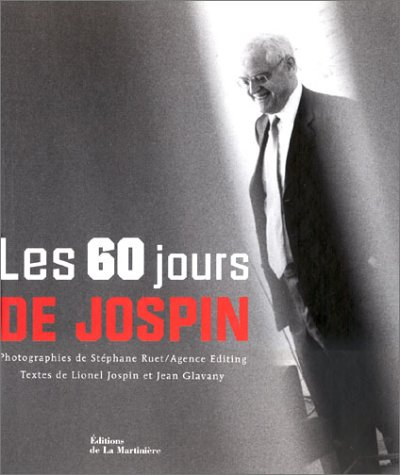 Les 60 jours de Jospin