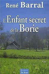 Enfant Secret de la Borie (l')
