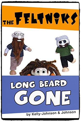 The Feltniks Long Beard Gone (English Edition) (Junior Hipster)