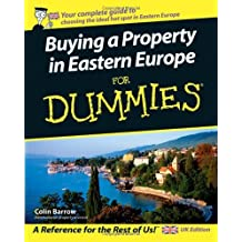 Buying a Property in Eastern Europe For Dummies by Colin Barrow (2006-11-27)