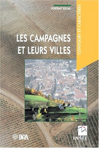 Les campagnes et leurs villes par Collectif, INSEE, Paul Champsaur