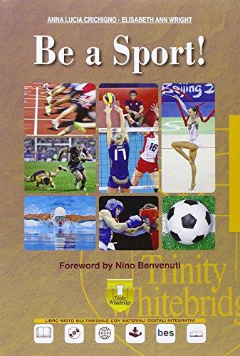 Be a sport! Con e-book. Con espansione online. Per gli Ist. professionali