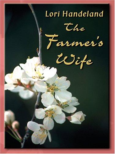 The Farmer's Wife (Thorndike Romance)