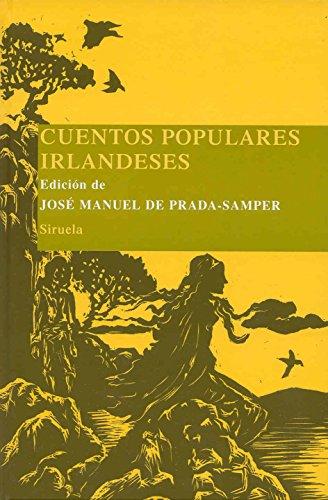 Cuentos populares irlandeses (Las Tres Edades/ Biblioteca de Cuentos Populares)
