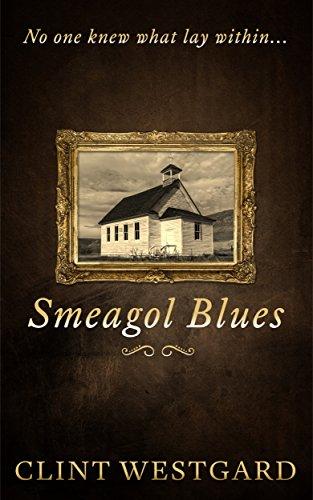 Smeagol Blues (English Edition)
