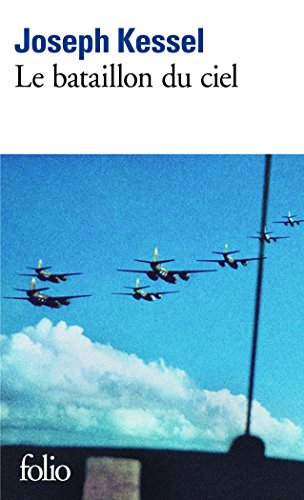 Le Bataillon du ciel par Joseph Kessel