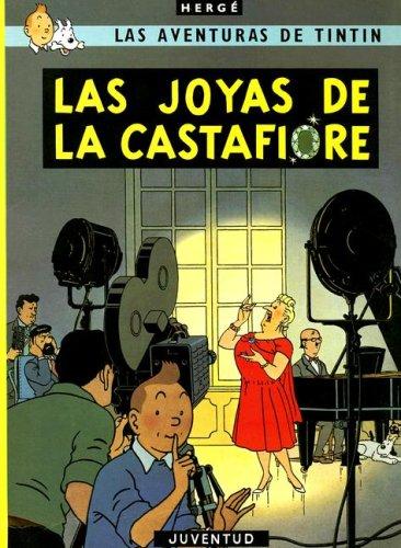 Las Aventuras de Tintin las Joyas de la Castafiore par HERGE (SEUD. DE GEORGES REMY)