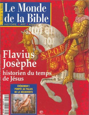Le monde de la bible, numéro 135 : Flavius Josephe