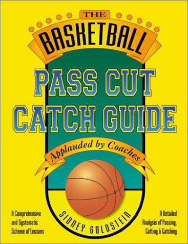 Basketball Pass Cut Catch Guide (Nitty Gritty Basketball Series) por Sidney Goldstein
