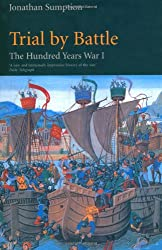 Trial by Battle: The Hundred Years War, Vol. 1: Trial by Battle v. 1