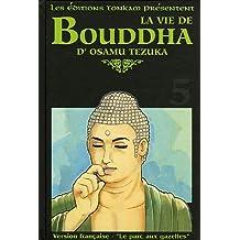 Vie de Bouddha - Deluxe (la) Vol.5
