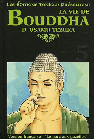 La Vie de Bouddha Edition deluxe Tome 5
