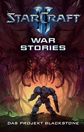 StarCraft II: War Stories – Das Projekt Blackstone (Starcraft 1)