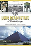 Long Beach State:: A Brief History by Barbara Kingsley-Wilson (2015-08-24)