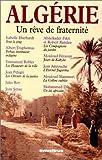 Algérie : un rêve de fraternité | Eberhardt, Isabelle (1877-1904). Auteur