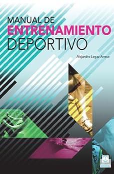 Manual de entrenamiento deportivo (Deportes nº 24) (Spanish Edition) par [Arrese, Alejandro Legaz]