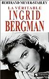 Image de La Véritable Ingrid Bergman