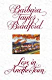 Cover of: Love in Another Town | Barbara Taylor Bradford