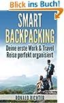 Smart Backpacking: Deine erste Work a...