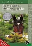 Basispass Pferdekunde (Offizielle Prüfungsbücher) (FN-Abzeichen) - Isabelle von Neumann-Cosel, Deutsche Reiterliche Vereinigung (FN) e.V.