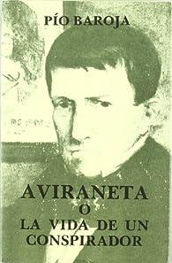 Avinareta o la vida de un conspirador par Pío Baroja