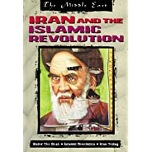 The Middle East: Iran and the Islamic Revolution Hardback