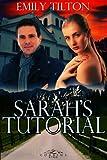Sarah's Tutorial (Corbin's Bend Season One Book 2)