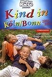 Kind in Köln/Bonn 2003/2004 - Elke Kößling