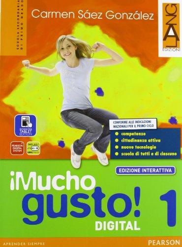 Mucho gusto digital. Ediz. interattiva. Per la Scuola media. Con e-book. Con espansione online: 1